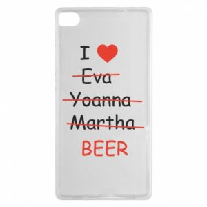 Huawei P8 Case I love only beer