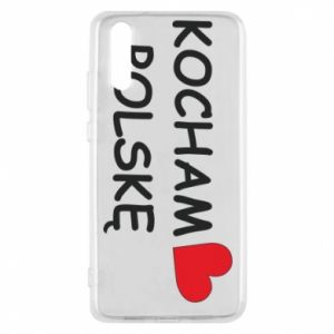 Phone case for Huawei P20 I love Poland - PrintSalon