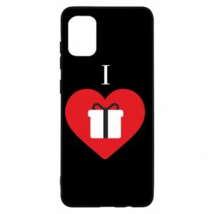 Samsung A31 Case I love presents