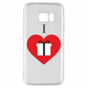 Phone case for Samsung S7 I love presents