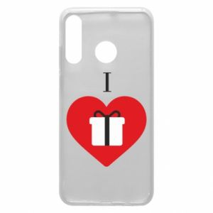 Phone case for Huawei P30 Lite I love presents