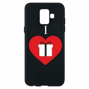 Phone case for Samsung A6 2018 I love presents