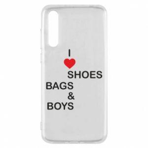 Etui na Huawei P20 Pro I love shoes, bags, boys