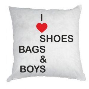 Poduszka I love shoes, bags, boys
