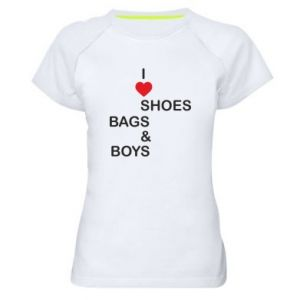 Damska koszulka sportowa I love shoes, bags, boys