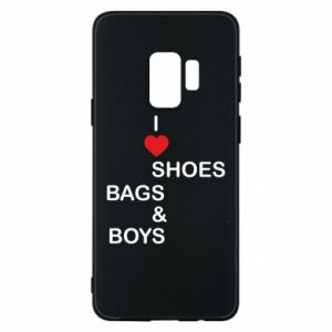 Etui na Samsung S9 I love shoes, bags, boys