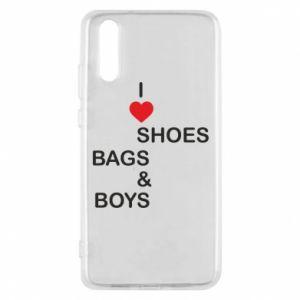 Etui na Huawei P20 I love shoes, bags, boys