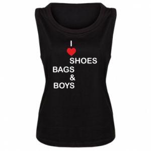 Damska koszulka bez rękawów I love shoes, bags, boys