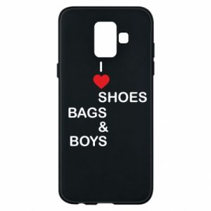 Etui na Samsung A6 2018 I love shoes, bags, boys