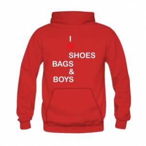 Bluza z kapturem dziecięca I love shoes, bags, boys