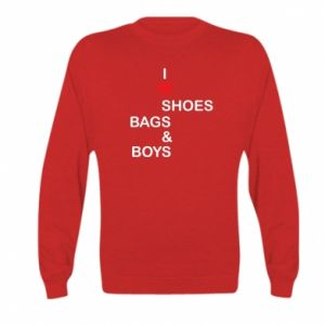 Bluza dziecięca I love shoes, bags, boys
