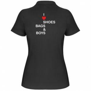 Damska koszulka polo I love shoes, bags, boys