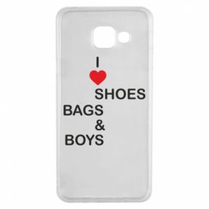 Etui na Samsung A3 2016 I love shoes, bags, boys