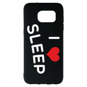 Etui na Samsung S7 EDGE I love sleep