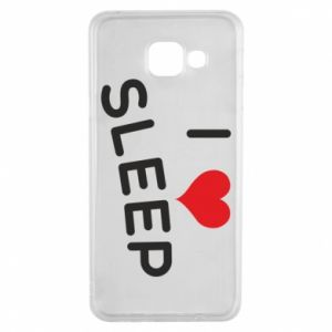 Etui na Samsung A3 2016 I love sleep