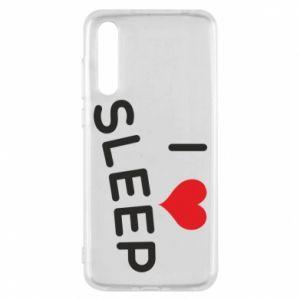 Etui na Huawei P20 Pro I love sleep
