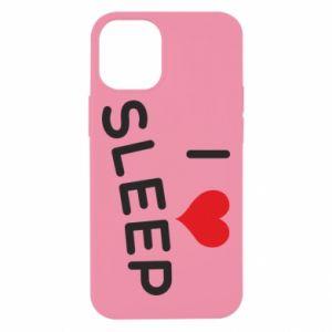 Etui na iPhone 12 Mini I love sleep