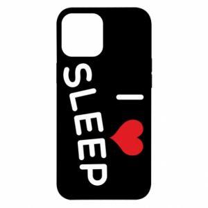 Etui na iPhone 12 Pro Max I love sleep