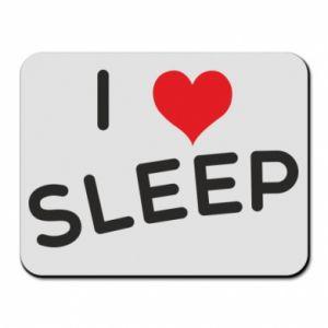 Podkładka pod mysz I love sleep