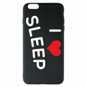 Etui na iPhone 6 Plus/6S Plus I love sleep