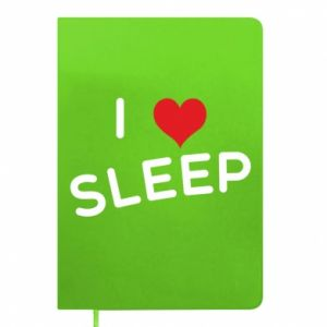 Notes I love sleep