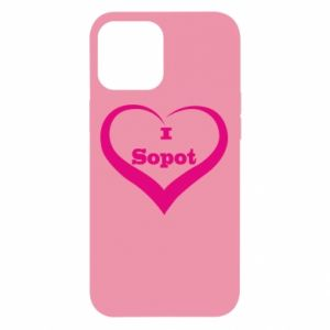 iPhone 12 Pro Max Case I love Sopot