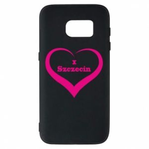 Phone case for Samsung S7 I love Szczecin