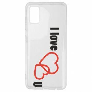 Samsung A41 Case I love U