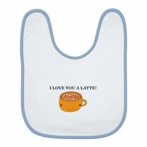 Śliniak I love you a latte