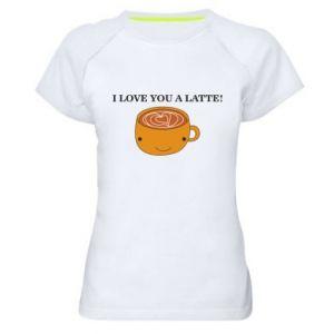 Koszulka sportowa damska I love you a latte