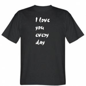 Koszulka męska I love you every day