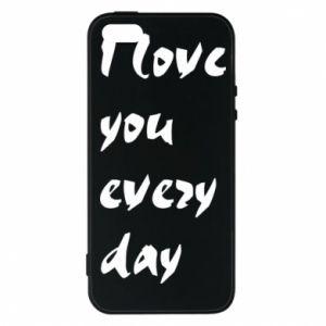 Etui na iPhone 5/5S/SE I love you every day
