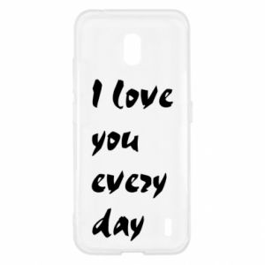 Nokia 2.2 Case I love you every day