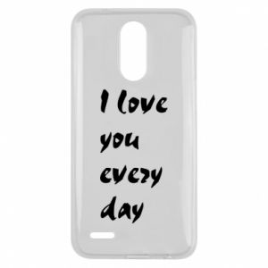 Lg K10 2017 Case I love you every day