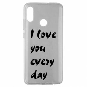 Huawei Honor 10 Lite Case I love you every day