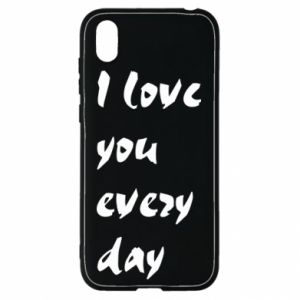 Huawei Y5 2019 Case I love you every day