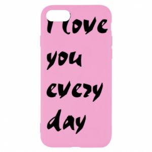 iPhone SE 2020 Case I love you every day