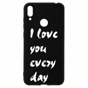 Huawei Y7 2019 Case I love you every day