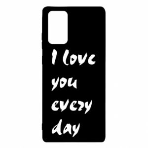Samsung Note 20 Case I love you every day