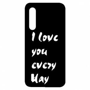 Xiaomi Mi9 Lite Case I love you every day