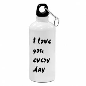 Water bottle I love you every day