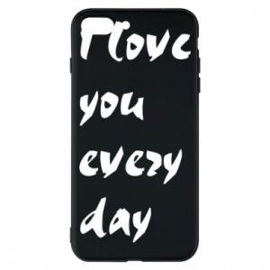 Etui na iPhone 8 Plus I love you every day