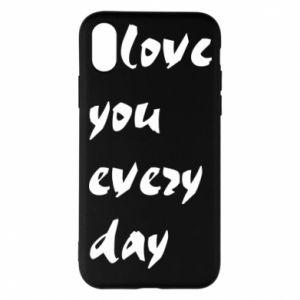 Etui na iPhone X/Xs I love you every day