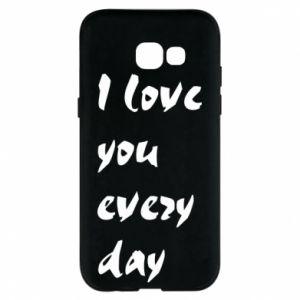 Etui na Samsung A5 2017 I love you every day