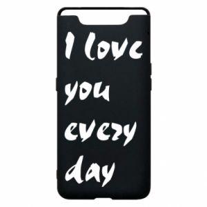 Etui na Samsung A80 I love you every day