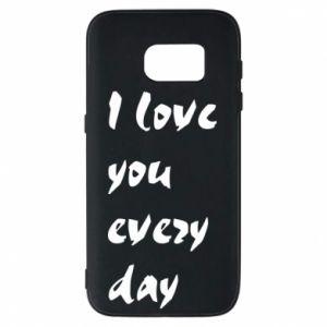 Etui na Samsung S7 I love you every day