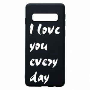 Etui na Samsung S10 I love you every day