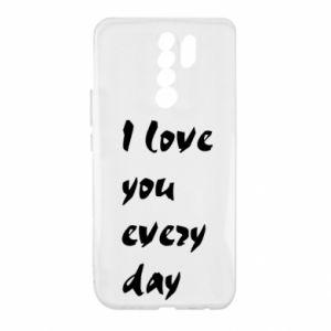 Xiaomi Redmi 9 Case I love you every day