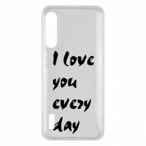 Xiaomi Mi A3 Case I love you every day