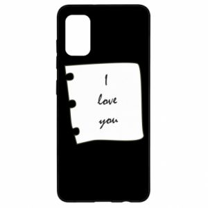 Samsung A41 Case I love you